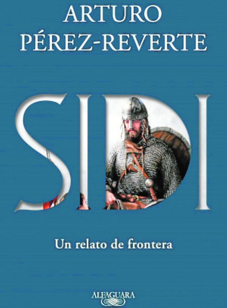 """Portada de """"Sidi"""", la novela de Arturo Pérez-Reverte sobre El Cid."""